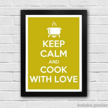 Poster Keep Calm And Cook With Love Hiasan Dinding Dapur
