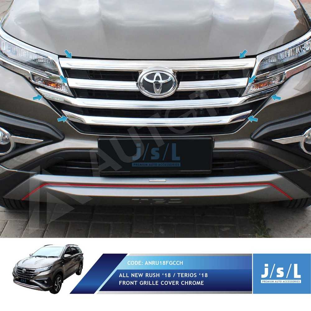 Jual JSL Grill Depan All New Rush 2018 Front Grille Cover Chrome | Jakmall.com