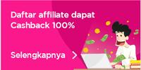 daftar affiliate dapat cashback 100%